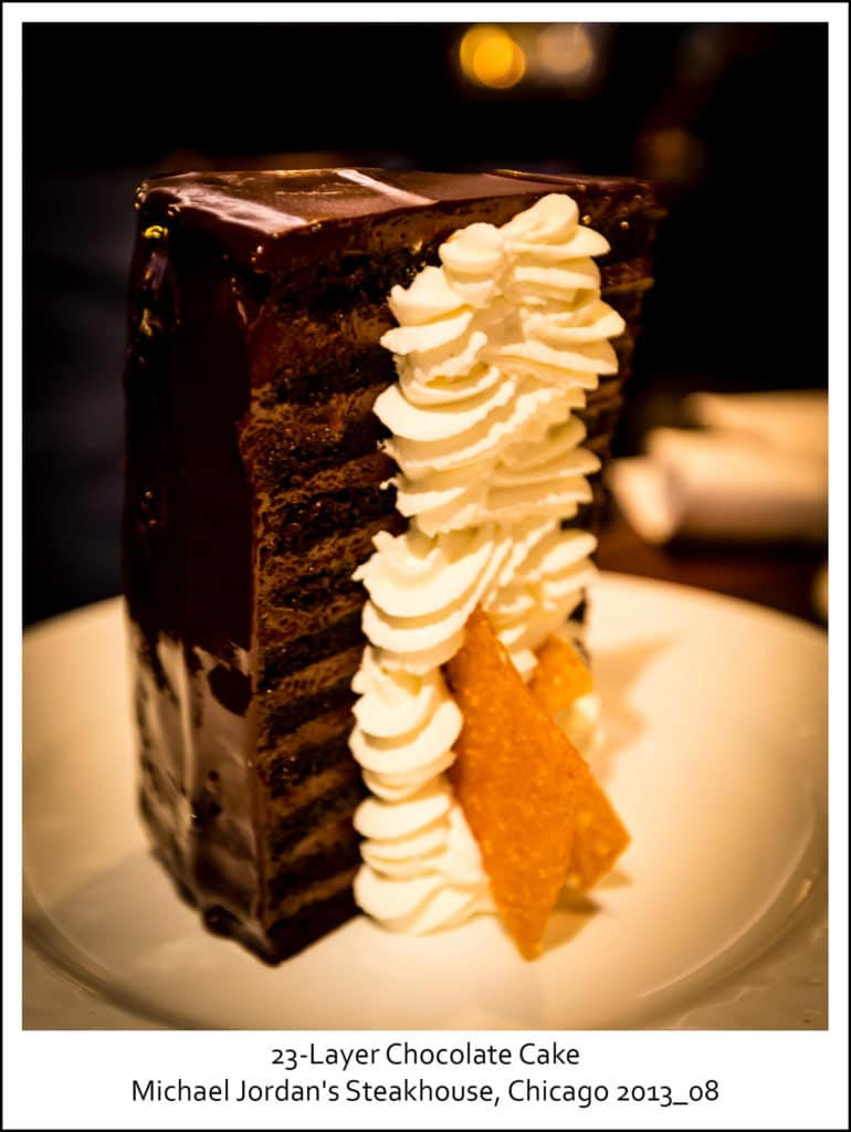 23-Layer Chocolate Cake, Michael Jordan's Steakhouse, Chicago 2013_08